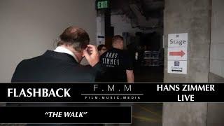 "Flashback: Hans Zimmer Live - ""The walk"""