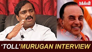 Velmurugan interview | Cauvery Issue | Tollgate Protest | Subramanian Swamy