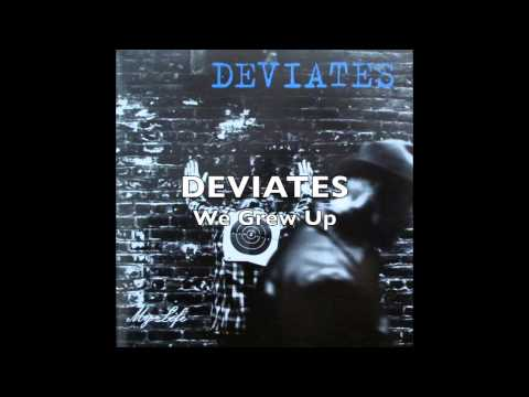 Deviates - We Grew Up