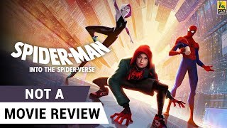 Spider-Man: Into the Spider-Verse | Not A Movie Review | Shameik Moore | Sucharita Tyagi