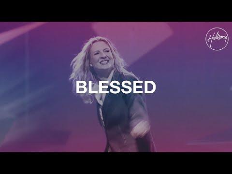 Blessed - Hillsong Worship