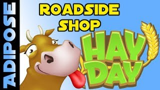 Hay Day- RoadSide Shop - Tips and Tricks!
