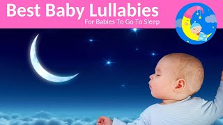 Lullabies Lullaby For Babies To Go To Sleep--Baby Songs Sleep Music-Baby Sleeping Songs Bedtime Song
