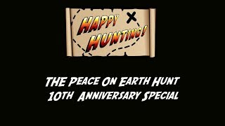 HAPPY HUNTING! Episode 155: Peace On Earth Hunt 10