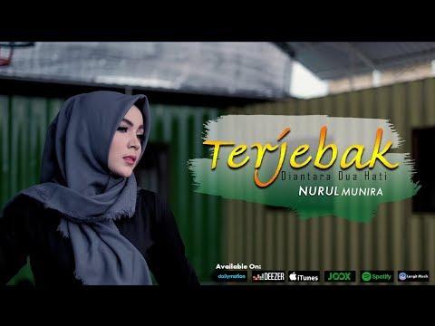 Download Nurul Munira - Terjebak Diantara Dua Hati    Mp4 baru