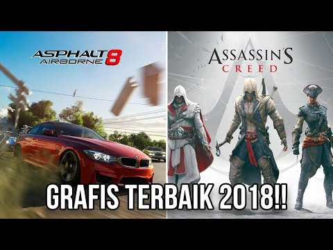5 GAME ANDROID DENGAN GRAFIS TERBAIK DI TAHUN 2018