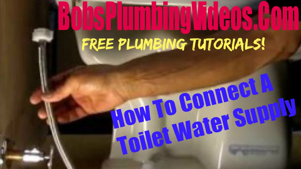 Connecting The Water Supply To A Toilet Tank Youtube