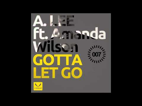 A. LEE feat. Amanda Wilson - Gotta Let Go (Paul Emanuel Club Mix)