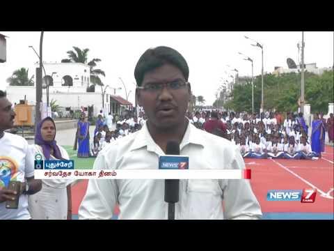 International Yoga day special celebrations at Puducherry   News7 Tamil