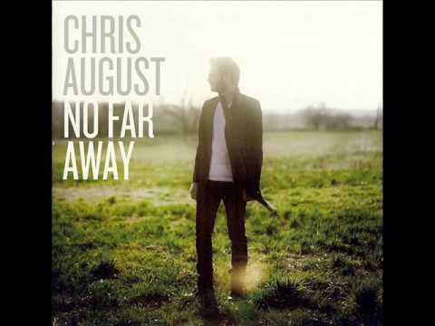 Chris August - 7x70