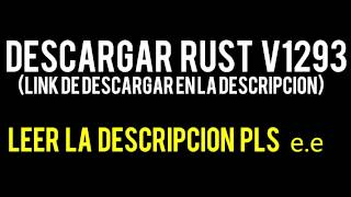 DESCARGAR RUST ULTIMA VERSION GRATIS | RUST EXPERIMENTAL v1351 + LISTA DE SERVERS