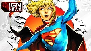 CBS Orders Supergirl Series - IGN News