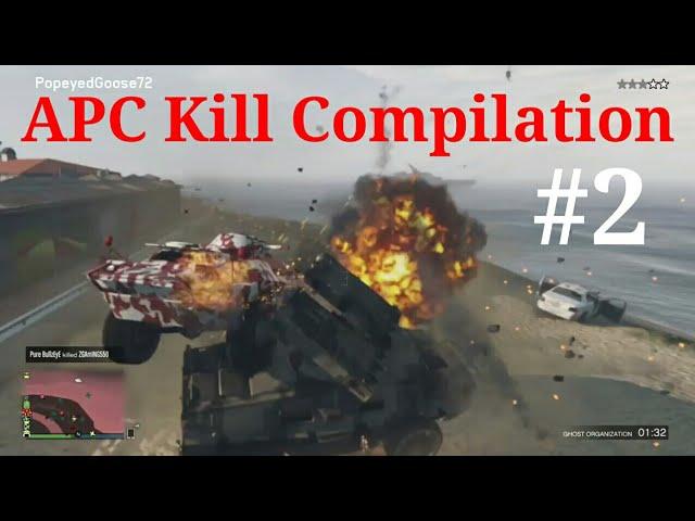 GTA V Online: APC Kill Compilation #2