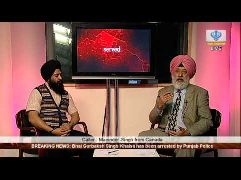 051213 Breaking News: Bhai Gurbaksh Singh Khalsa - Arrested by Punjab Police - Part 2