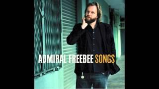 Watch Admiral Freebee Murder Of The Sun video