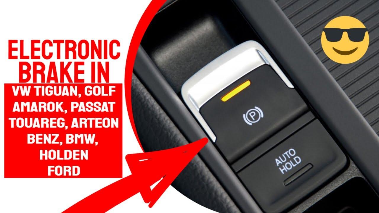 Electronic park brake on volkswagen tiguan - YouTube