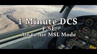 1 Minute DCS - F5 E Air to Air MSL Mode Tutorial