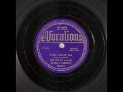 Bob Wills&His Texas Playboys - Steel Guitar Rag (1936)
