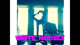 """White Houses"" Fan Video 