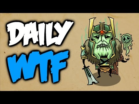 Dota 2 Daily WTF - Sp00ky Sp00ky Wraith King