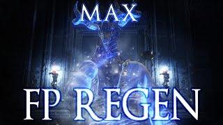 Maximum Possible FP GAIN & REGEN in Dark Souls 3!