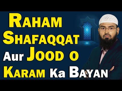Raham Shafaqqat Aur Jood o Karam Ka Bayan By Adv. Faiz Syed
