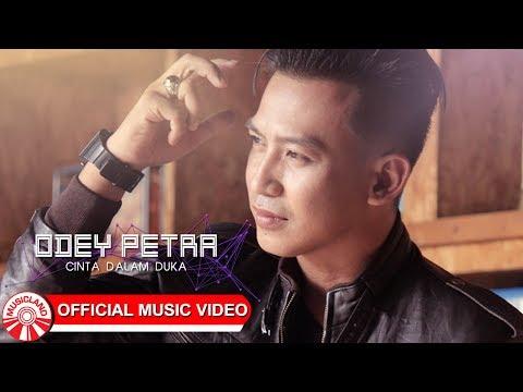 Odey Petra - Cinta Dalam Duka [Official Music Video HD]
