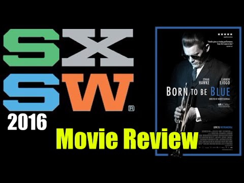 Born to be Blue Movie Review - SXSW 2016