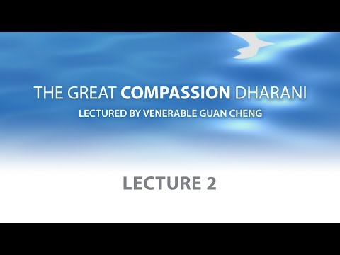 [English] The Great Compassion Dharani - Lecture 2