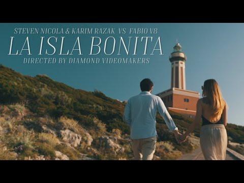 Steven Nicola & Karim Razak Vs Fabio V8 La Isla Bonita music videos 2016 house