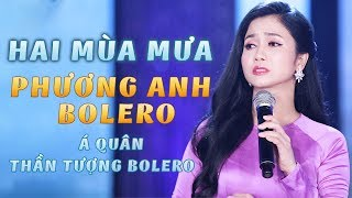 Hai Mùa Mưa - Phương Anh Bolero, Á Quân Thần Tượng Bolero 2016 [MV Official]