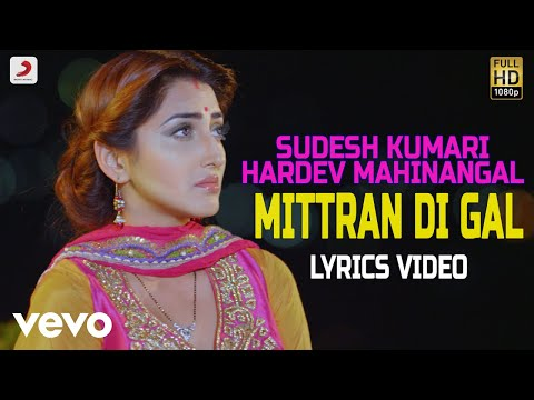 Mittra Di Gal - Lyrics Video | Sudesh Kumari & Hardev Mahinangal