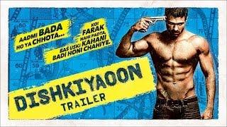 Dishkiyaoon (Official Trailer) | Harman Baweja, Sunny Deol, Ayesha Khanna