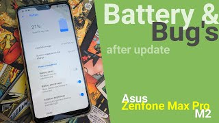 Battery and BUGS After Second OTA Update ft. Asus Zenfone Max Pro M2