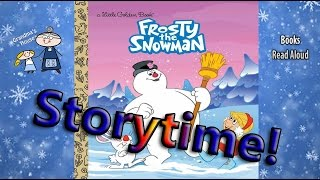 Christmas Story ~ FROSTY THE SNOWMAN Read Aloud ~ Story Time ~  Bedtime Story Read Along Books