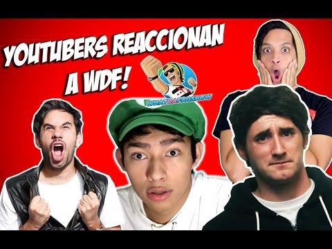 Youtubers Reaccionan a los 5 años de WDF!!