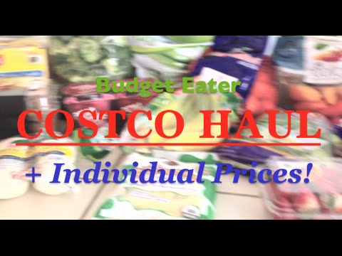 Budget Eater COSTCO HAUL + Individual Prices!!