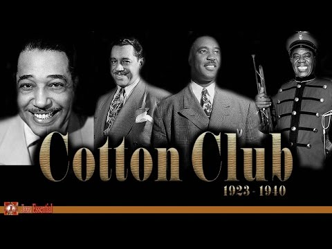 Cotton Club Days 1923  1940  Jazz Music