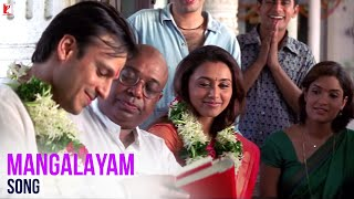 Mangalayam - Full Song | Saathiya | Vivek Oberoi | Rani Mukerji | Shaan | Kunal | A. R. Rahman