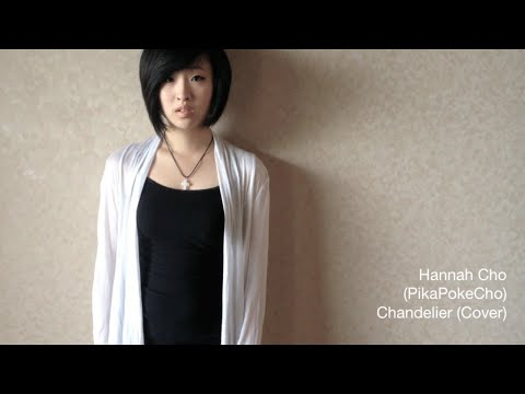 Chandelier (Cover) - Hannah Cho