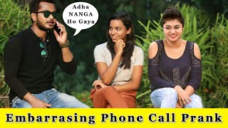 Embarrassing Phone Call In Public Prank || Prank In India 2019 || Funday Pranks