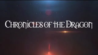 Chronicles of the Dragon trailer