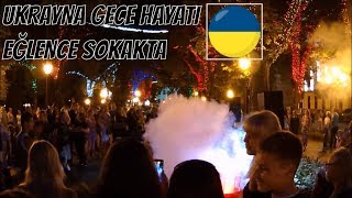 UKRAYNA GECE HAYATI ! (Odessa ve Sokak Eğlenceleri) - Vlog #41