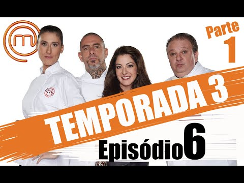 MASTERCHEF BRASIL - CANAL OFICIAL  | TERCEIRA TEMPORADA - EP. 6 (19/04/2016) | PARTE 1