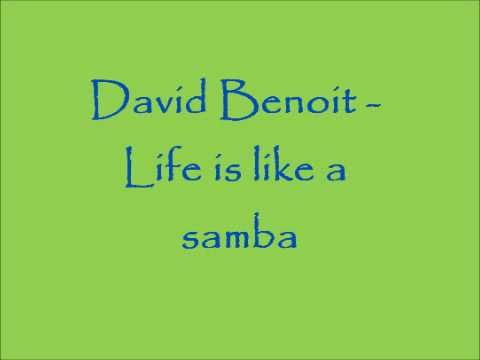 David Benoit Life Is Like A Samba Los Angeles