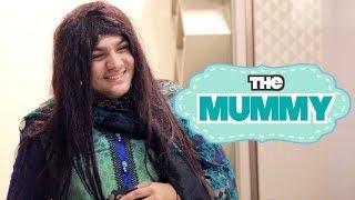The Mummy   Ashish Chanchlani