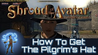 Shroud Of The Avatar How To Get The Pilgrims Hat