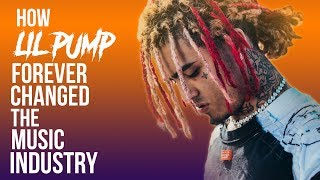 How Lil Pump Forever Changed The Music Industry