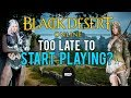 download mp3 dan video Black Desert Online: Is It Too Late To Start Playing?