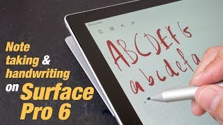 Surface Pro 6 Handwriting and Note Taking